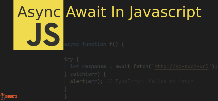 Async-Await In JavaScript