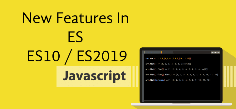 New Features In ES - ES10 / ES2019