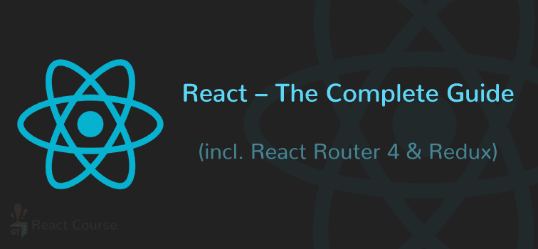 React – The Complete Guide