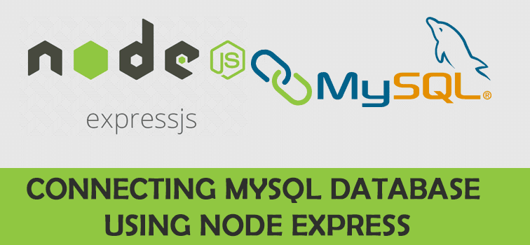 Connecting Mysql Database Using Node Express