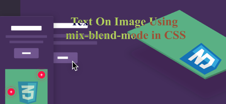 Text On Image Using mix-blend-mode in CSS