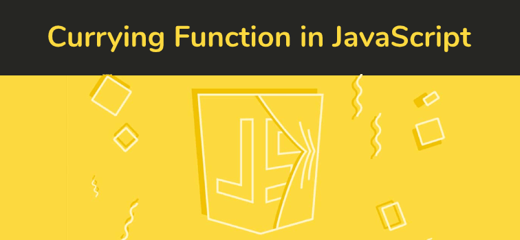 What Is A Currying Function In Javascript?